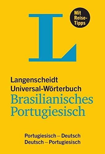 Langenscheidt Universal-Wörterbuch Brasilianisches Portugiesisch: Portugiesisch - Deutsch / Deutsch - Portugiesisch