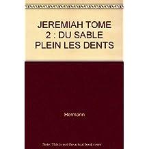 Jeremiah t.02-du sable plein.. édition speciale