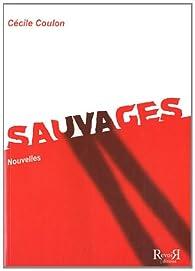 Sauvages par Cécile Coulon