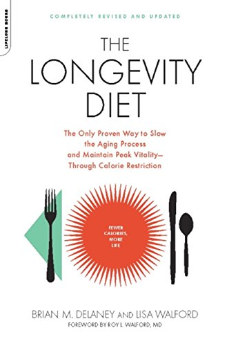 41KO1676LeL - The Longevity Diet: The Only Proven Way to Slow the Aging Process and Maintain Peak Vitality--Through Calorie Restrictio