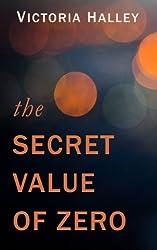 The Secret Value of Zero
