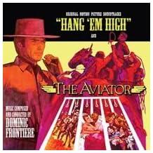 HANG 'EM HIGH / THE AVIATOR [Soundtrack]