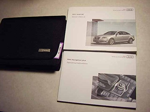 2011 Audi A6 Owners Manual with Nav. Manual