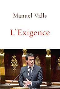 L'Exigence  par Manuel Valls