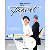 img - for Allison Silver (Author), Jim Heimann's20th Century Travel: 100 Years Of Globe-Trotting Ads [Hardcover](2010) book / textbook / text book