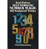 [( Self-working Number Magic )] [by: Karl Fulves] [May-1984]