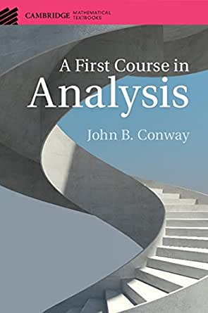 A First Course In Analysis Cambridge Mathematical Textbooks 1