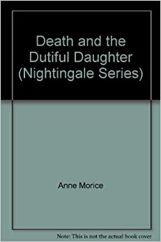 Book Death and the dutiful daughter (A Nightingale mystery in large print)