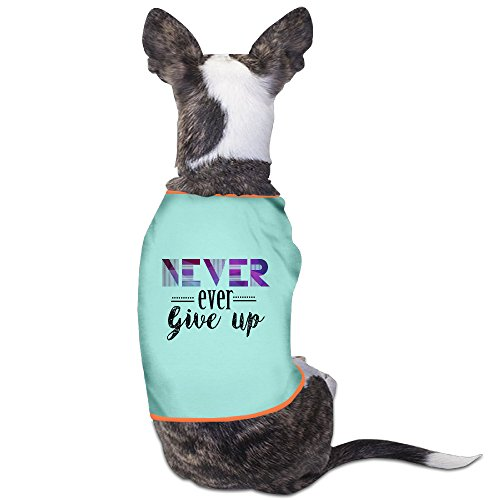 [Custom Pet Clothing Never Ever Give Up For Dogs Cat 100% Polyester] (Katie Holmes Costumes)