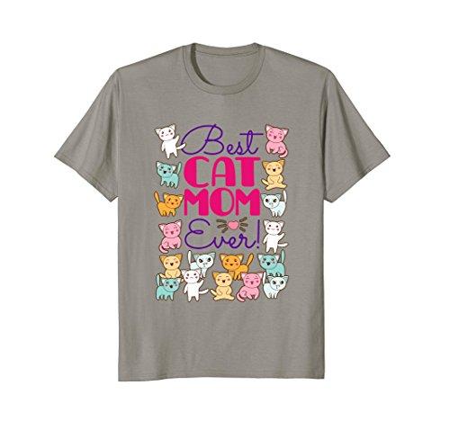 Best Cat Mom Ever - kitty kat tee shirt