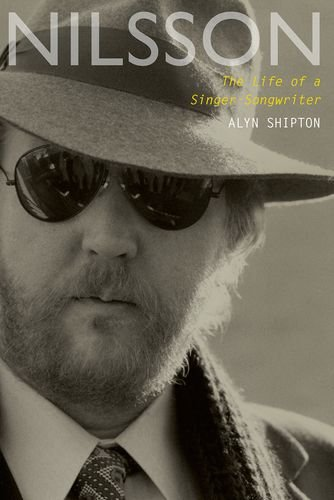 (Nilsson: The Life of a Singer-Songwriter)