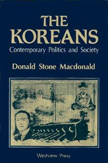 The Koreans: Contemporary Politics And Society