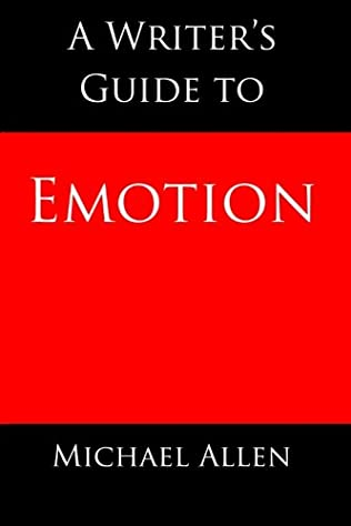 book cover of A Writer\'s Guide to Emotion
