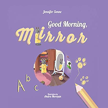 Good Morning, Mirror!