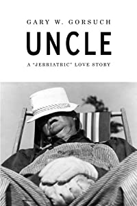 Paperback Uncle : A Jerriactric Love Story Book