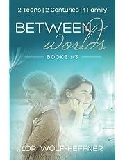 Between Worlds: Books 1-3