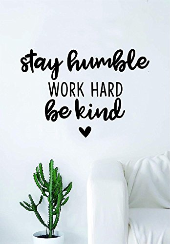 ROTE Stay Humble Work Hard Be Kind Wall Decal Sticker Quote Bedroom Living Room Art Vinyl
