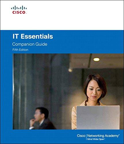 IT Essentials (5th Edition) (Companion Guide)