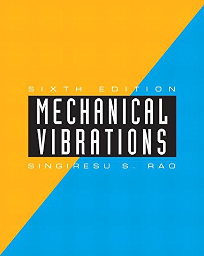 Mechanical Vibrations (6th Edition)