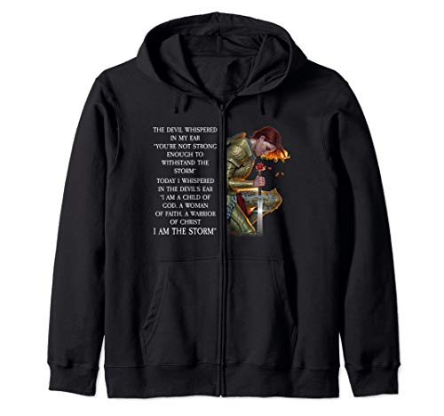 I Am A Child Of God A Woman Of Faith Zip Hoodie