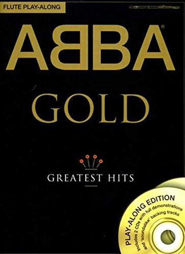 ABBA Gold - Greatest Hits: Flute Play-Along