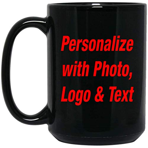 Personalized Coffee Mug - Add Your Photo Text Logo - 11 15oz White Black Ceramic Tea-Cup - Custom-ized Gift for Friend Mom Dad Kid Son Daughter Black / 15 Oz Mother's Father's Day Bi ()