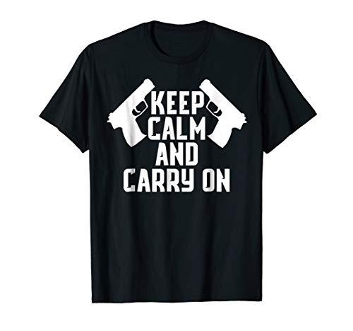KEEP CALM AND CARRY ON GUN SHIRT TACTICAL PISTOL ()