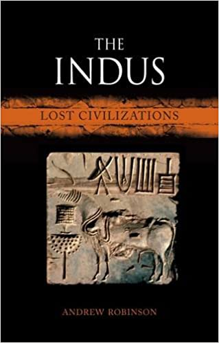 The Indus: Lost Civilizations: Andrew Robinson: 9781780235028 ...