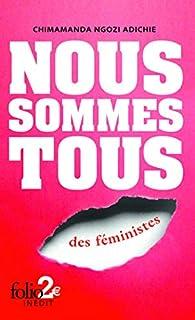 Nous sommes tous des féministes ; Suivi de Les marieuses, Adichie, Chimamanda Ngozi
