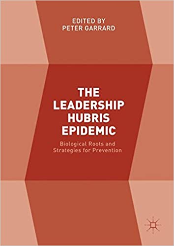 Amazon the leadership hubris epidemic biological roots and the leadership hubris epidemic biological roots and strategies for prevention 1st ed 2018 edition fandeluxe Gallery