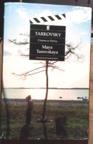 Tarkovsky: Cinema As Poetry