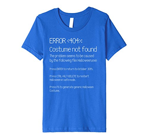 [Kids ERROR 404: COSTUME NOT FOUND - Easy DIY Costume T-Shirt 6 Royal Blue] (Nerd Costume Diy Girl)
