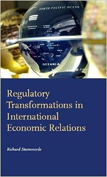 Book Regulatory Transformations in International Economic Relations