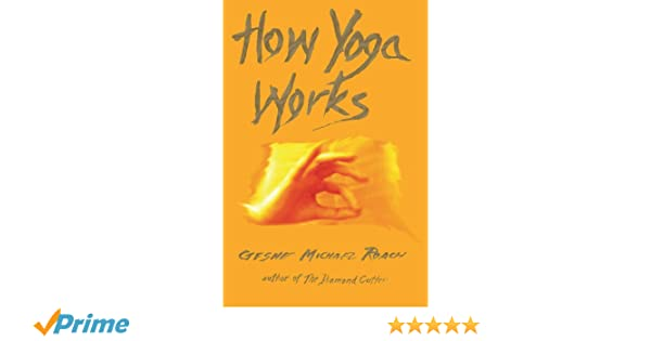 How Yoga Works: Amazon.es: Geshe Michael Roach: Libros en ...