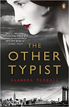 The Other Typist by Suzanne Rindell (2014-01-02)