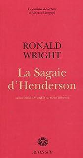 La sagaie d'Henderson, Wright, Ronald