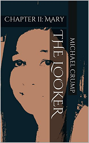 The Looker: Chapter 2: Mary