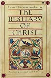 The Bestiary of Christ, Louis Charbonneau-Lassay, 0140194495