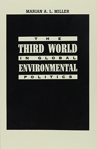 The Third World in Global Environmental Politics