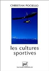 Les Cultures sportives : pratiques, représentations et mythes sportifs, 3e édition