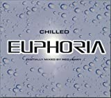 Euphoria: Chilled