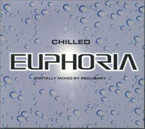 Euphoria: Chilled