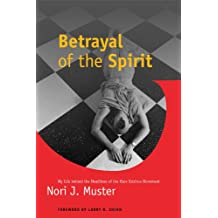 Betrayal of the Spirit: My Life behind the Headlines of the Hare Krishna Movement