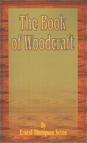 Download The Book of Woodcraft pdf epub