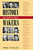 History Makers, Fred Schultz, 1557508992