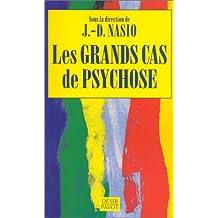 Grands cas de psychose (Les)