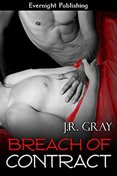Breach of Contract (Bound Book 2) by [Gray, J.R.]