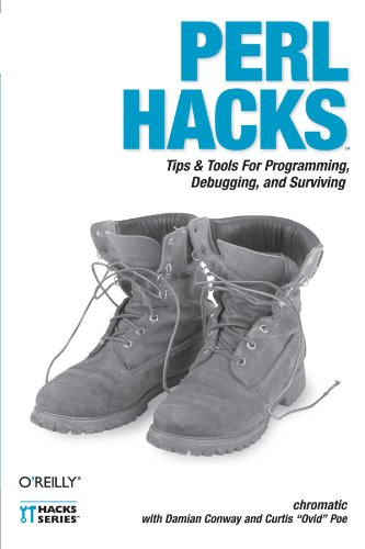 Perl Hacks: Tips & Tools for Programming, Debugging, and Surviving by Brand: O'Reilly Media