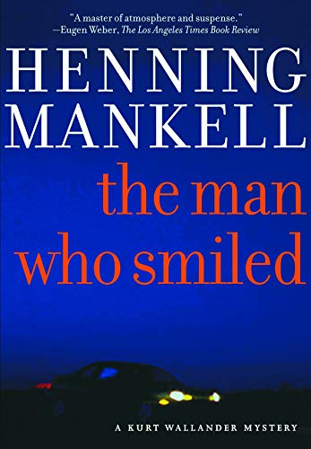 The Man Who Smiled (The Kurt Wallander Mysteries Book 4)