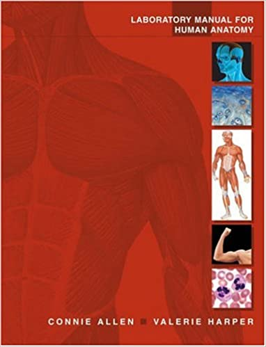 Laboratory Manual For Human Anatomy 9780471465157 Medicine